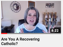 are you a recovering catholic